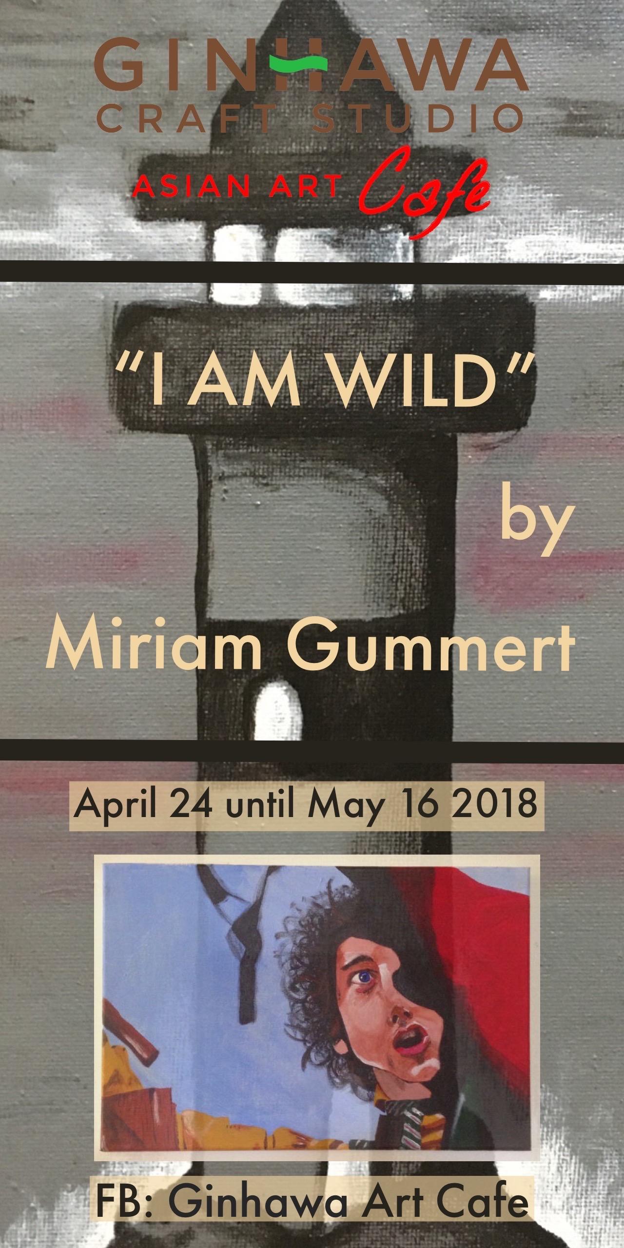 """""""I am wild"""""""